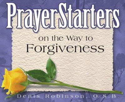 PrayerStarters on the Way to Forgiveness / Digital original - eBook  -     By: Denis Robinson