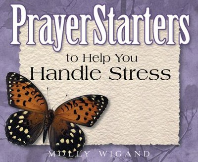 PrayerStarters to Help You Handle Stress / Digital original - eBook  -     By: Molly Wigand