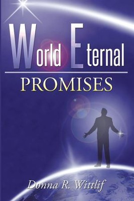 World Eternal: Promises - eBook  -     By: Donna Wittlif