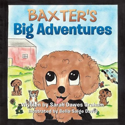 Baxter's Big Adventures - eBook  -     By: Sarah Graham