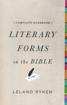 A Complete Handbook of Literary Forms in the Bible - eBook  -     By: Leland Ryken