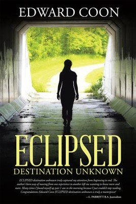 ECLIPSED: destination unknown - eBook  -     By: Edward Coon