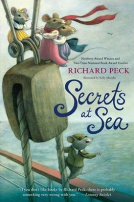 Secrets at Sea  -     By: Richard Peck