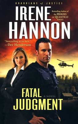 Fatal Judgment, Guardians of Justice Series #1   -     By: Irene Hannon