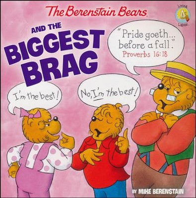 The Berenstain Bears and the Biggest Brag (Saddle Stitch)  -     By: Mike Berenstain