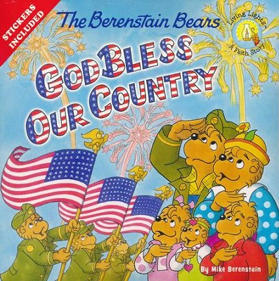 Living Lights: The Berenstain Bears God Bless Our Country   -     By: Mike Berenstain