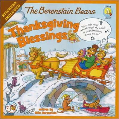 The Berenstain Bears Thanksgiving Blessings  -     By: Mike Berenstain