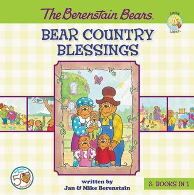 Living Lights: The Berenstain Bears, Bear Country Blessings   -     By: Jan Berenstain, Mike Berenstain