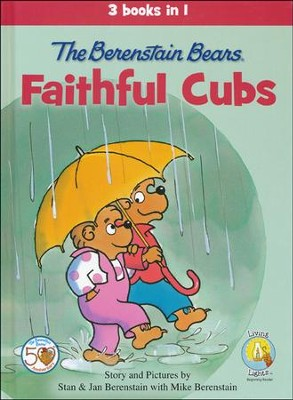 The Berenstain Bears, Faithful Cubs  -     By: Stan Berenstain, Jan Berenstain, Mike Berenstain