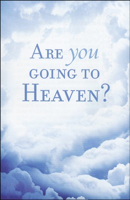 Are You Going to Heaven? (KJV), Pack of 25 Tracts, Redesign   -