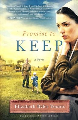 #3: Promise to Keep  -     By: Elizabeth Byler Younts