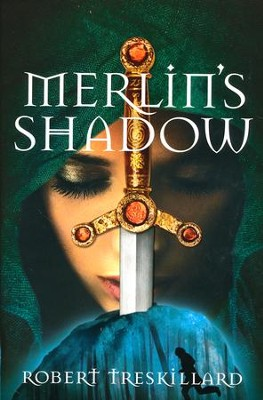 Merlin's Shadow, Merlin Spiral Series #2   -     By: Robert Treskillard