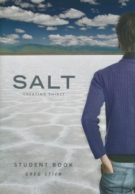 SALT Student Book: Creating Thirst  -     By: Greg Stier, Zane Black