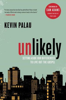 Unlikely - eBook  -     By: Kevin Palau