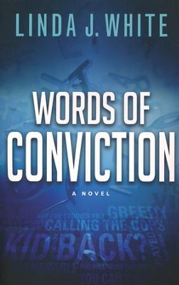 Words of Conviction  -     By: Linda J. White