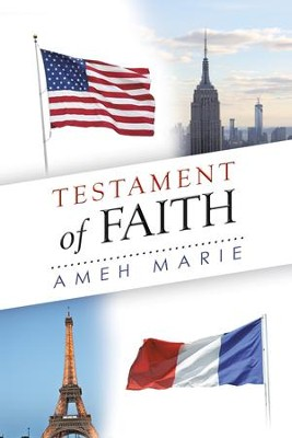 Testament of Faith - eBook  -     By: Ameh Marie