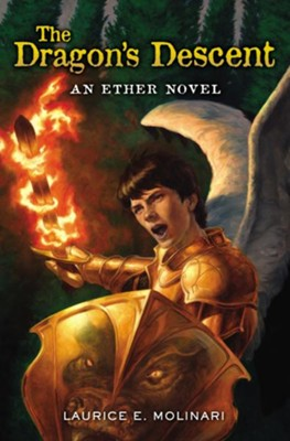 #3: The Dragon's Descent  -     By: Laurice Elehwany Molinari