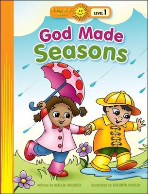 God Made Seasons  -     By: Amelia Shearer     Illustrated By: Kathryn Marlin