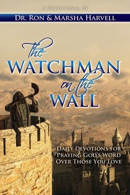 The Watchman on the Wall: Daily Devotions for Praying God's Word Over Those You Love - eBook  -