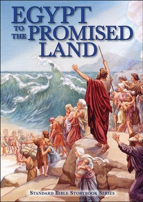 Egypt to the Promised Land  -     By: Carolyn Larsen