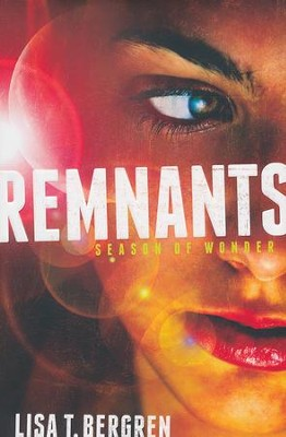 Remnants, The Remnants Series #1   -     By: Lisa T. Bergren