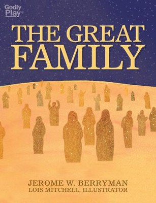 The Great Family - eBook  -     By: Jerome W. Berryman, Lois Mitchell