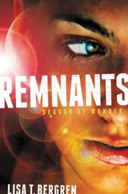 #1: Remnants: Season of Wonder   -     By: Lisa Bergren