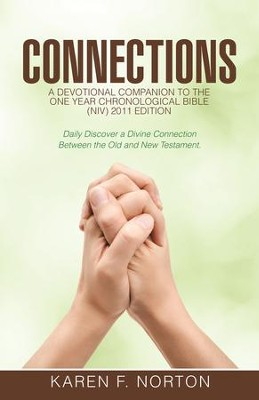Connections: A Devotional Companion to the One Year Chronological Bible NIV, 2011 Edition - eBook  -     By: Karen Norton