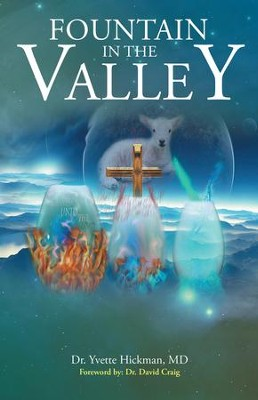 Fountain in the Valley - eBook  -     By: Yvette Hickman