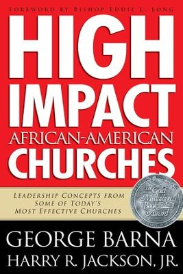 High Impact African-American Churches - eBook  -     By: George Barna, Harry R. Jackson