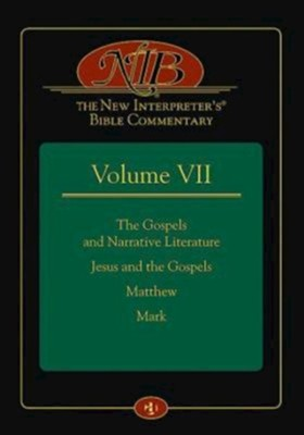 The New Interpreter's Bible Commentary Volume VII: The Gospels and Narrative Literature, Jesus and the Gospels, Matthew, Mark  -     By: Leander E. Keck