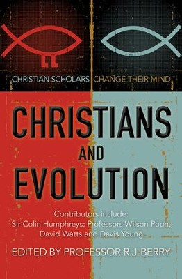 Christians and Evolution: Christian scholars change their mind - eBook  -     By: R.J. Berry