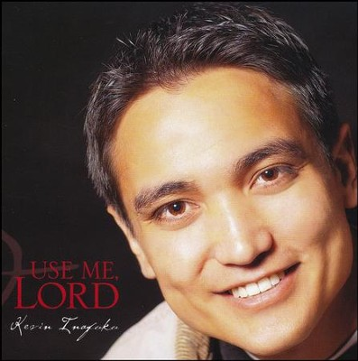 Use Me, Lord, Compact Disc [CD]   -     By: Kevin Inafuku