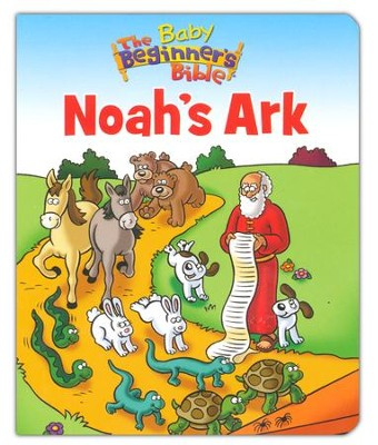 Baby Beginner's Bible: Noah's Ark  -     By: Zondervan