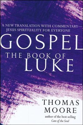 Gospel-The Book of Luke  -     By: Thomas Moore
