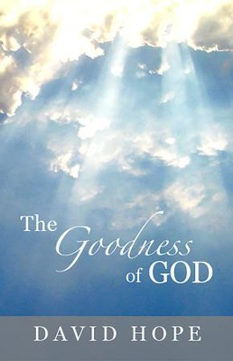 The Goodness of God - eBook  -     By: David Hope