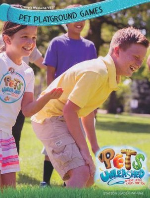 Pets Unleashed VBS: Pet Playground Games Leader Manual   -