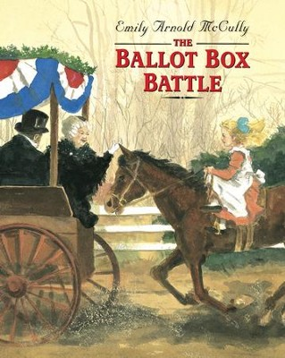 The Ballot Box Battle - eBook  -     By: Emily Arnold McCully     Illustrated By: Emily Arnold McCully