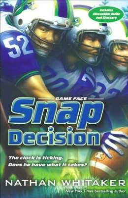 #1: Snap Decision  -     By: Nathan Whitaker