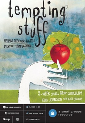 Tempting Stuff: Helping Teenagers Battle Everyday Temptations--DVD Curriculum - By: Kurt Johnston, Katie Edwards