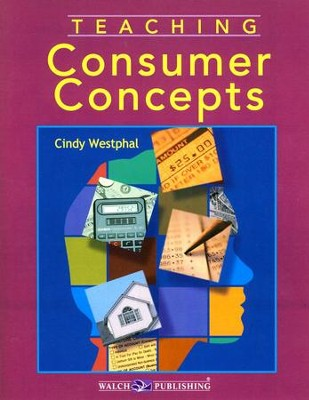 Teaching Consumer Concepts  -     By: Cindy Westphal