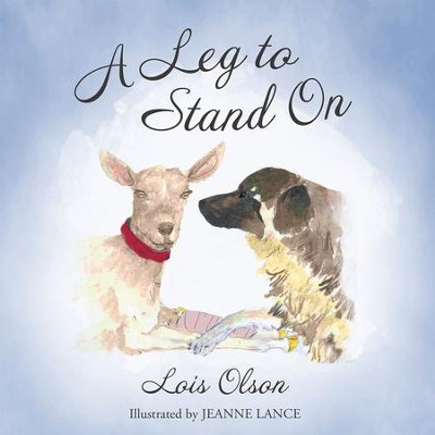 A Leg to Stand On: N/A - eBook  -     By: Lois Olson