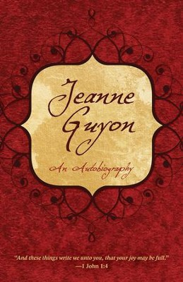 Jeanne Guyon: An Autobiography - eBook  -     By: Jeanne Guyon