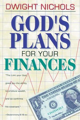God's Plans for Your Finances - eBook  -     By: Dwight Nichols