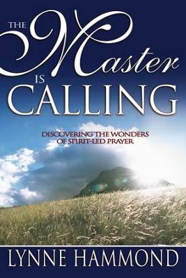 The Master Is Calling - eBook  -     By: Lynne Hammond