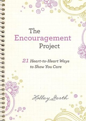 The Encouragement Project (Ebook Shorts): 21 Heart-to-Heart Ways to Show You Care - eBook  -     By: Holley Gerth