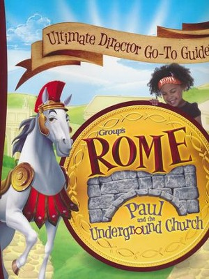 Rome VBS 2017: Ultimate Director Go-To Guide   -