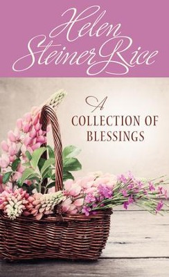 A Collection of Blessings - eBook  -     By: Helen Rice