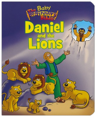 Baby Beginner's Bible: Daniel and the Lions  -     By: Zondervan