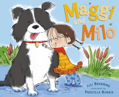 Maggi and Milo  -     By: Juli Brenning     Illustrated By: Priscilla Burris
